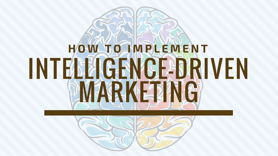 What is intelligence-driven marketing automation and how can you implement it?