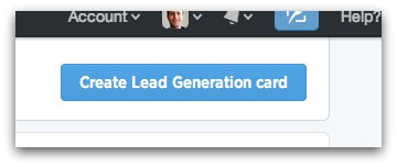 Click on Create Lead Generation card button