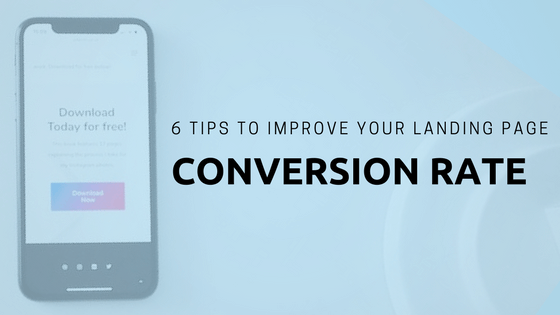 Tips to boost conversion rates of landing pages