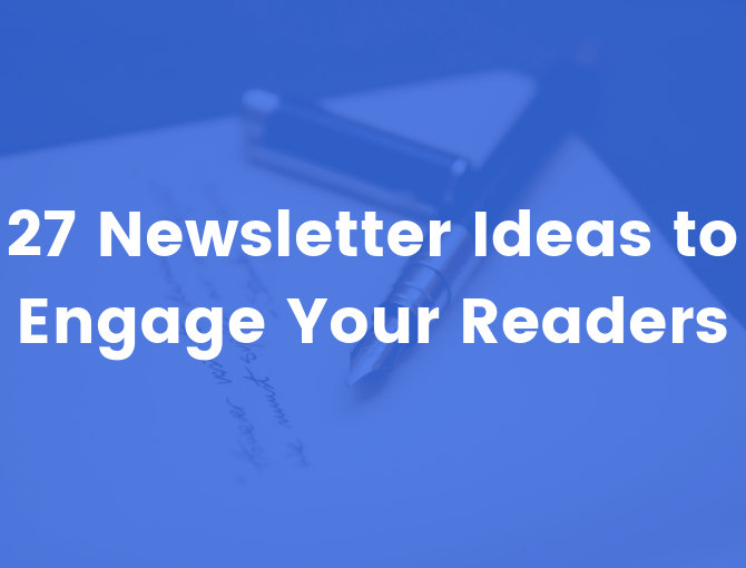 27 engaging newsletter ideas