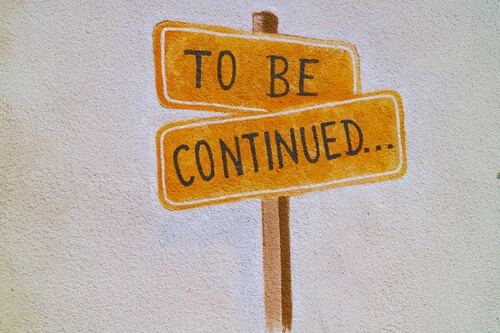a to be continued sign