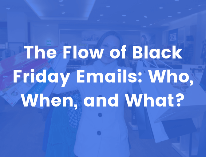 the flow of Black Friday emails