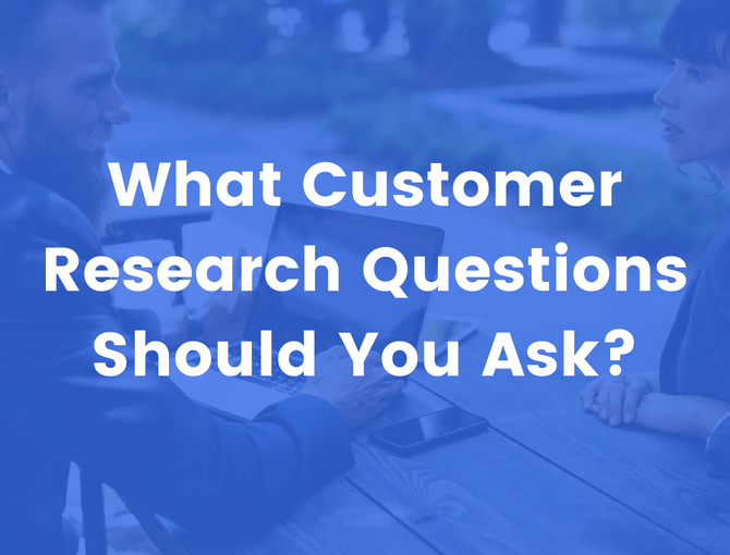 customer research questions to ask