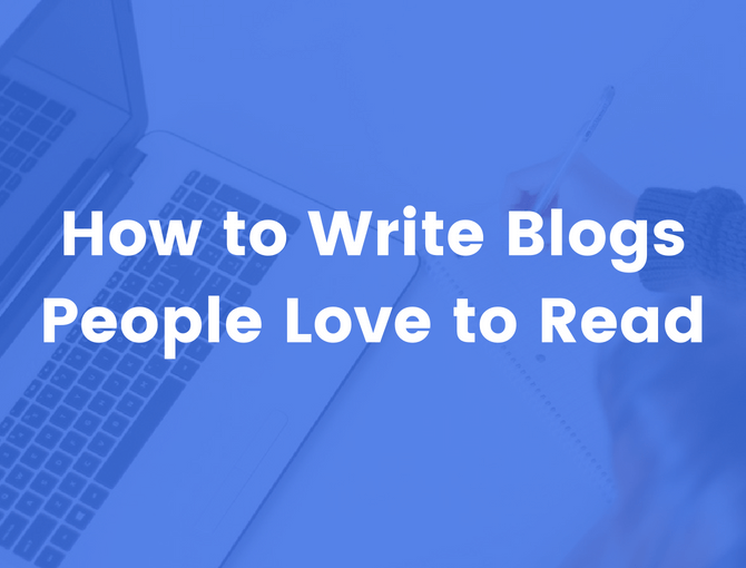 write blogs people love to read