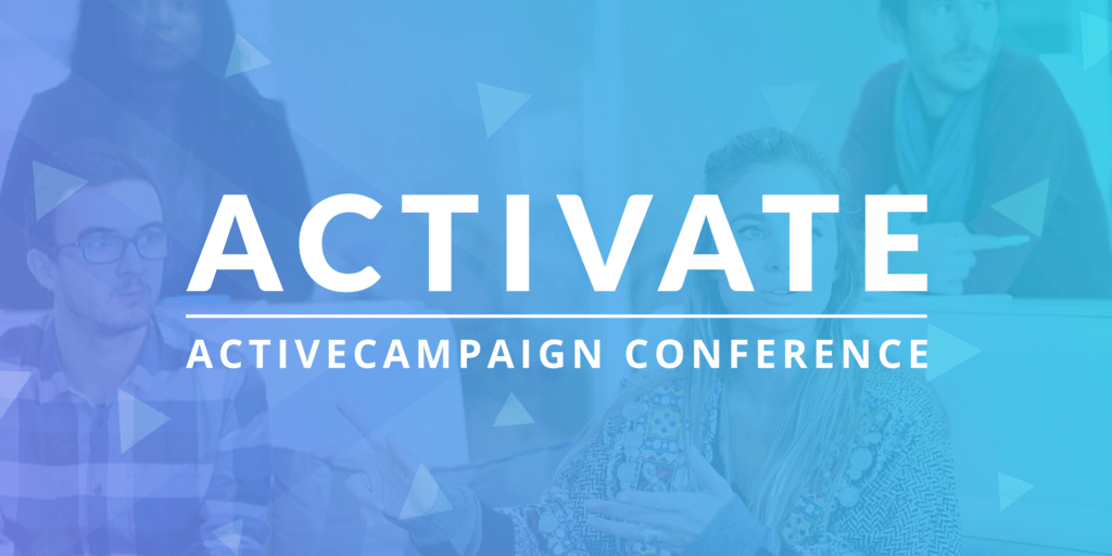 Activate 2018 ActiveCampaign conference