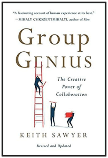 Keith Sawyer's Group Genius The Power of Collaboration