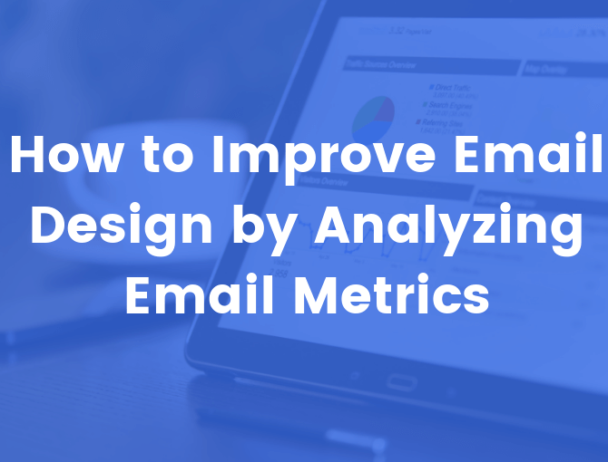 Email design through email metrics