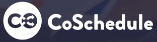 Coschedule = Content Marketing Calendar