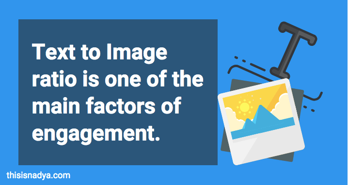 text to image ration affects content engagement