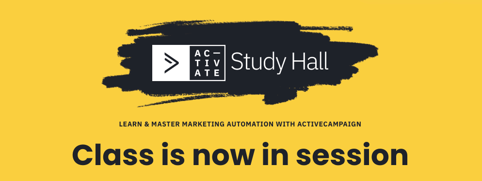 ActiveCampaign Study Hall