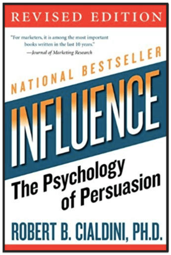 Robert Cialdini's Influence: the Psychology of Persuasion