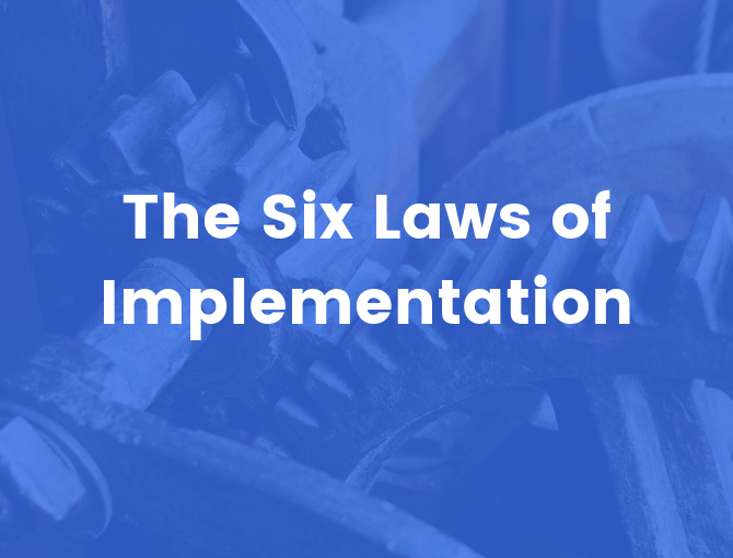 the six laws of implementation